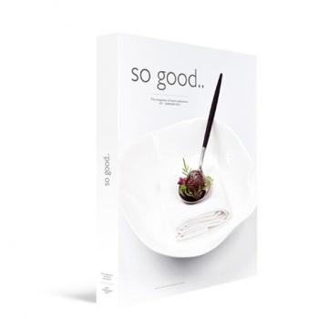 So Good, the Magazine of Haute Patisserie 17 by Grupo Vilbo