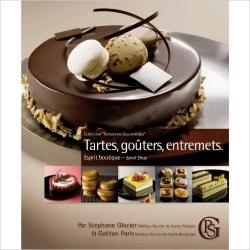 Tartes, goûters, entremets, esprit boutique - January 2011 - by Stephane Glacier