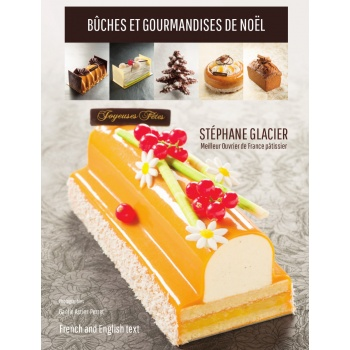 Buches et Gourmandises de Noel by Stephane Glacier (English/French)
