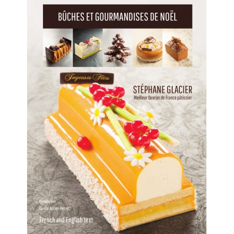 Stephane Glacier Sg07 Buches Et Gourmandises De Noel By Stephane Gl