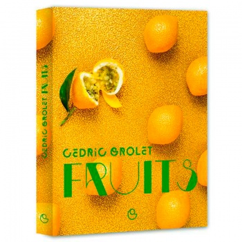 Fruits by Cedric Grolet - French -