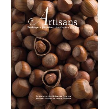 ARTISANS n°2 Boulangers, pâtissiers, chocolatiers, glaciers - Stephane Glacier - French