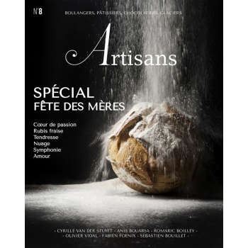 ARTISANS n°8 Boulangers, pâtissiers, chocolatiers, glaciers - Stephane Glacier - French