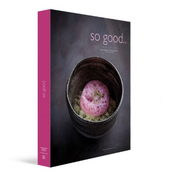 So Good Magazine 20, the Magazine of Haute Patisserie by Grupo Vilbo