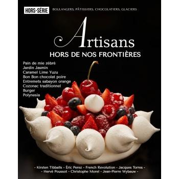 ARTISANS HORS SERIE Boulangers, pâtissiers, chocolatiers, glaciers - Stephane Glacier - French