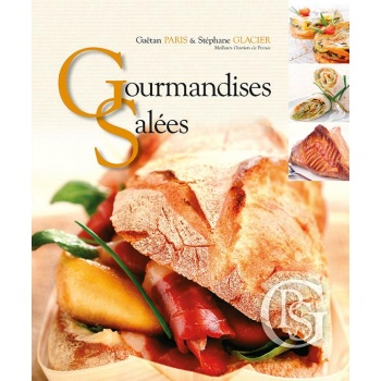 Gourmandises Salées by Stephane Glacier (English/French)