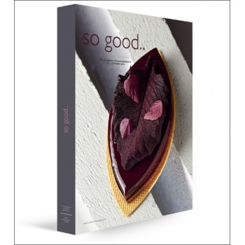 So Good Magazine 21, the Magazine of Haute Patisserie by Grupo Vilbo