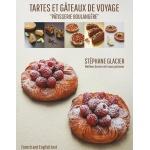 Tartes et Gateaux de Voyage by Stephane Glacier (English/French)