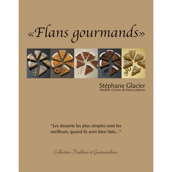 Flans Gourmands by Stephane Glacier (English/French)