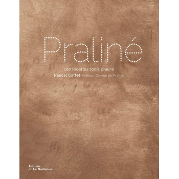 Praliné by Pascal Caffet