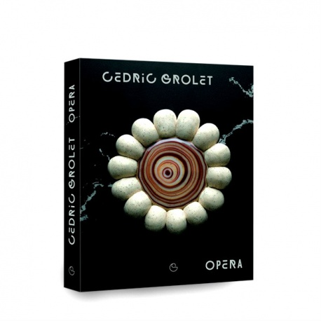 OPERA by Cedric Grolet - FRENCH EDITION - 2019