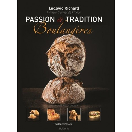 Passion et Tradition Boulangere by Frederic Richard - 2019 -