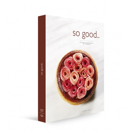 So Good Magazine 23, the Magazine of Haute Patisserie by Grupo Vilbo