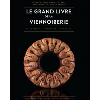 Le Grand Livre de la Boulangerie by Jean-Marie Lanio, Thomas Marie, Patrice Mitaille - June 2017 - French