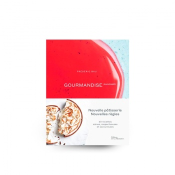 GOURMANDISE RAISONNÉE by Frédéric Bau (French Language)