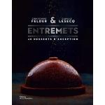 ENTREMETS by Christophe Felder (French Language)