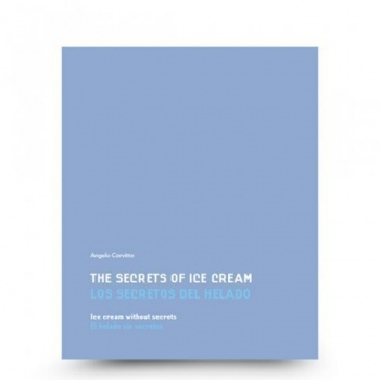 The secrets of ice cream, ice cream without secrets by Angelo Corvitto
