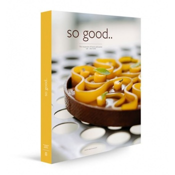 So Good Magazine 26, The Magazine of Haute Patisserie by Grupo Vilbo